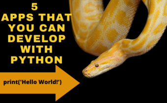 5 Fascinating Applications That You Can Develop With Python
